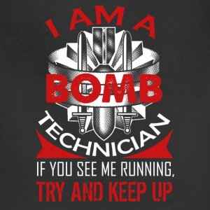 I Am A Bomb Technician Shirt - Adjustable Apron