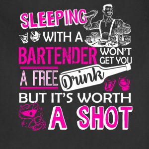 Sleep With A Bartender Shirt - Adjustable Apron