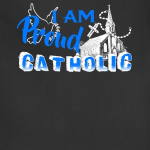 Proud Catholic Shirt - Adjustable Apron