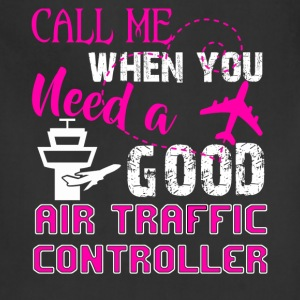 Good Air Traffic Controller Shirt - Adjustable Apron