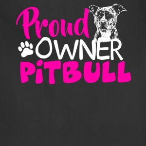 Proud Owner Of Pitbull Shirt - Adjustable Apron