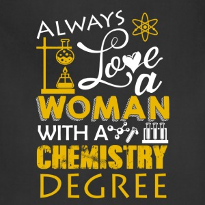 Love Woman With Chemistry Degree Shirt - Adjustable Apron
