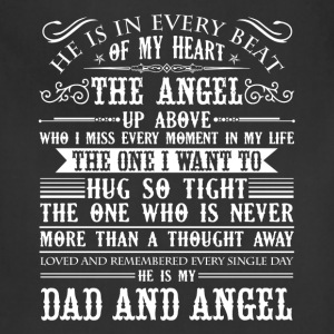 He Is My Dad And Angel Shirt - Adjustable Apron