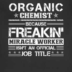 Organic Chemist Job Title Shirt - Adjustable Apron