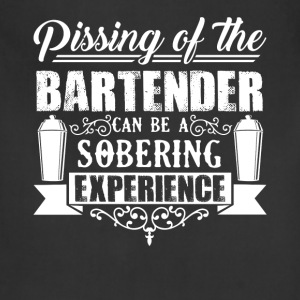 Pissing Of The Bartender Shirt - Adjustable Apron