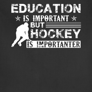 Hockey Is Importanter Shirt - Adjustable Apron