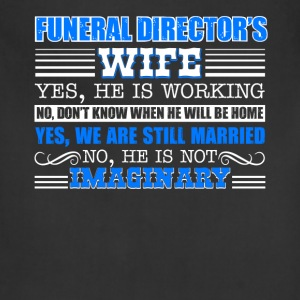 Funeral Director Wife Shirt - Adjustable Apron