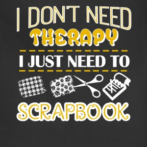 Scrapbook Therapy Shirt - Adjustable Apron