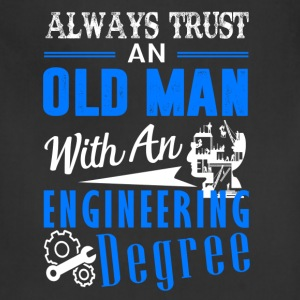 Old Man With An Engineering Degree Shirt - Adjustable Apron
