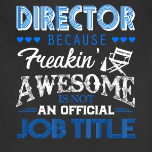 Director Job Title Shirt - Adjustable Apron