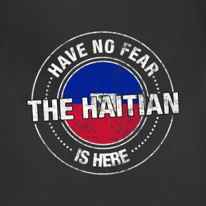 Have No Fear The Haitian Is Here - Adjustable Apron
