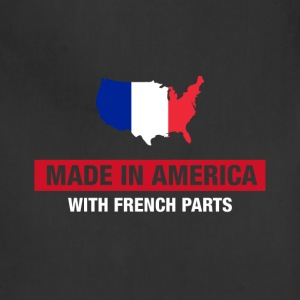 Made In America With French Parts France Flag - Adjustable Apron