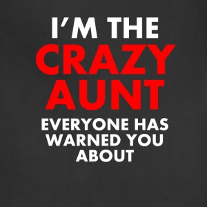 I'm The Crazy Aunt - Adjustable Apron