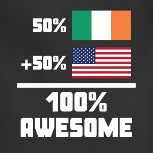 50% Irish 50% American 100% Awesome Funny Flag - Adjustable Apron