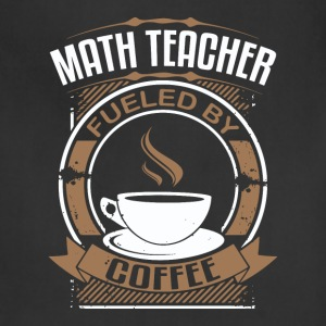 Math Teacher Fueled By Coffee - Adjustable Apron