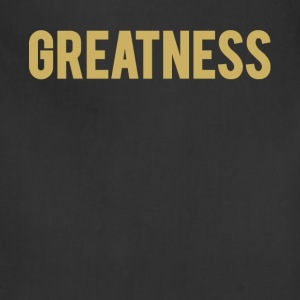 GREATNESS - T-Shirt - Adjustable Apron