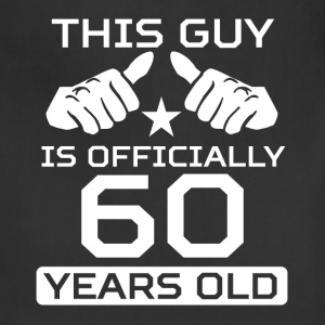 This Guy Is 60 Years Funny 60th Birthday - Adjustable Apron