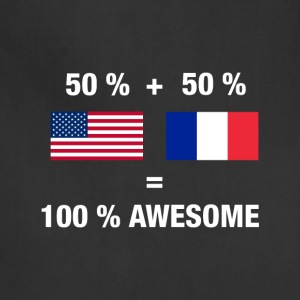 Half French Half American 100% Awesome Flag France - Adjustable Apron