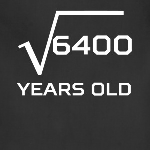 Square Root 6400 Funny 80 Years Old 80th Birthday - Adjustable Apron
