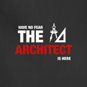 Have No Fear The Architect Is Here - Adjustable Apron