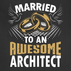 Married To An Awesome Architect - Adjustable Apron
