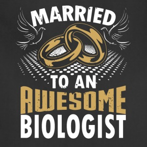 Married To An Awesome Biologist - Adjustable Apron