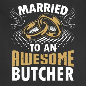 Married To An Awesome Butcher - Adjustable Apron
