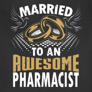 Married To An Awesome Pharmacist - Adjustable Apron
