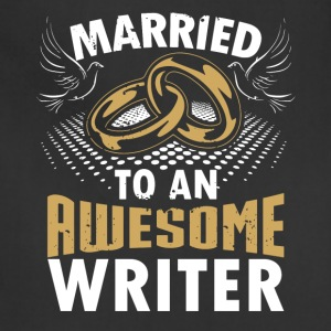 Married To An Awesome Writer - Adjustable Apron