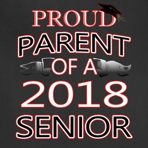 Proud Parent Of A 2018 Senior - Adjustable Apron