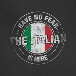 Have No Fear The Italian Is Here - Adjustable Apron