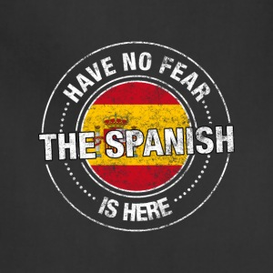 Have No Fear The Spanish Is Here - Adjustable Apron