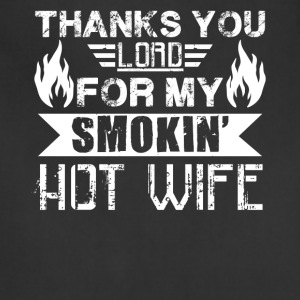 Smokin Hot Wife Shirt - Adjustable Apron