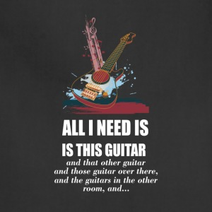 All_I_Need_Is_This_Guitar_T_Shirt - Adjustable Apron