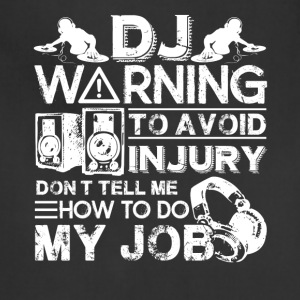 DJ Warning Shirts - Adjustable Apron