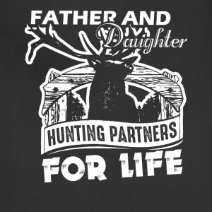 Hunting Partners For Life Shirt - Adjustable Apron