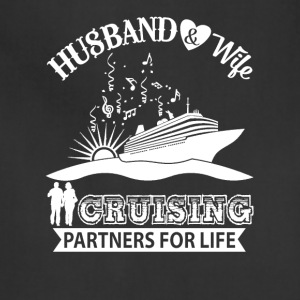 Husband And Wife Cruising Partners For Life TShirt - Adjustable Apron