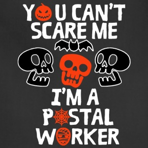 I'm A Postal Worker T Shirt - Adjustable Apron