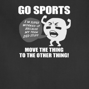 Go Sports! Move the thing to the other thing! - Adjustable Apron
