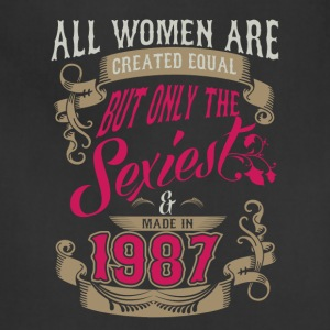 Women Created Equal Only Sexiest Are Made In 1987 - Adjustable Apron