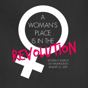A Woman's Place is the Revolution March Shirt - Adjustable Apron