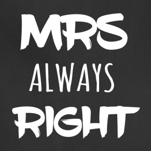 Mrs_ALWAYS_right - Adjustable Apron