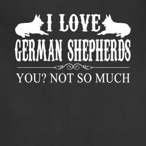 I Love German Shepherds Tee Shirt - Adjustable Apron