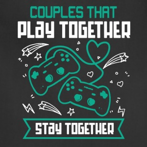 Couples That Play Games Together Shirt - Adjustable Apron