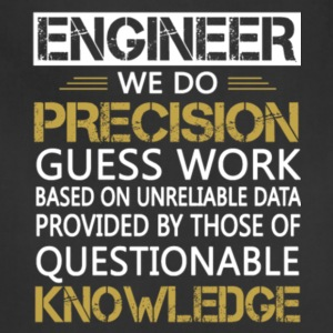 Engineer We Do Precision Guess Work T Shirt - Adjustable Apron