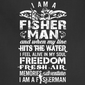 I Am A Fisherman My Line Hits The Water T Shirt - Adjustable Apron