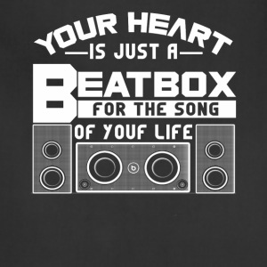 Your heat is just a beatbox Shirt - Adjustable Apron