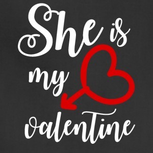 She is my Valentine - Adjustable Apron