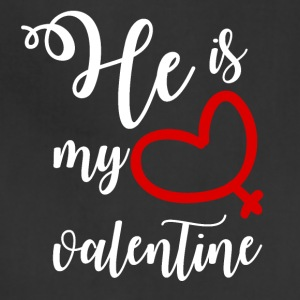 He is my valentine - Adjustable Apron