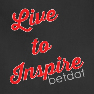 Live to inspire - Adjustable Apron